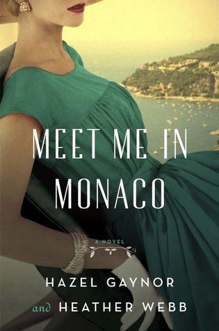 Meet Me in Monaco: A Novel