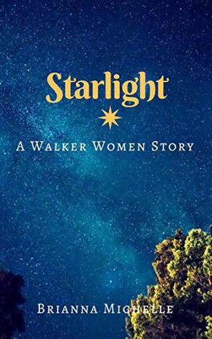 Starlight: A Walker Women Story