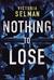 Nothing to Lose (Ziba MacKenzie, #2)