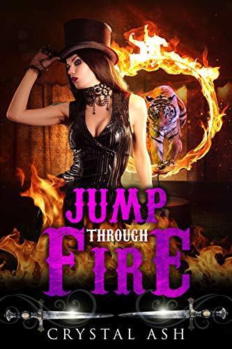Jump through Fire : A Reverse Harem Paranormal Romance (Harem of Freaks Book 4)
