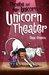 Unicorn Theater (Phoebe and Her Unicorn, #8)