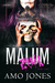 Malum: Part 1 (Elite Kings Club, #4)