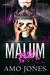Malum Part 1 (Elite Kings Club, #4) by Amo Jones