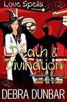 Death and Divination (Accidental Witches, #3)