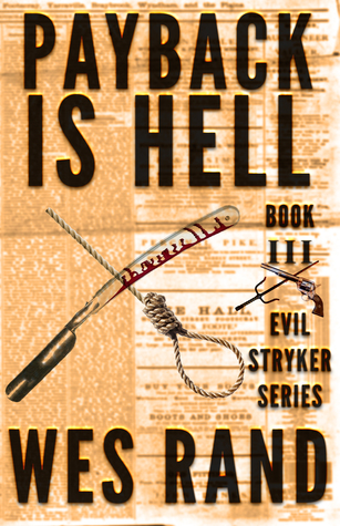 Payback is Hell by Wes Rand