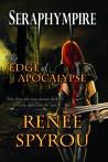 Seraphympire ~ The Edge of Apocalypse (Book 3)