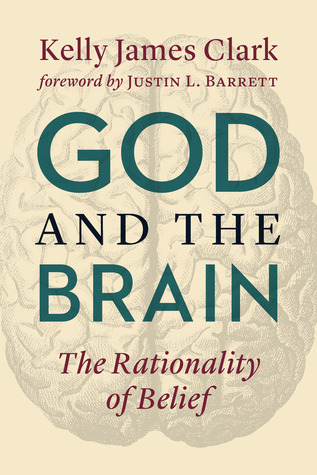 God and the Brain: The Rationality of Belief