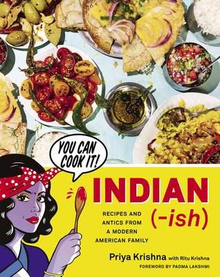 Download Book Indian ish Recipes and Antics from a Modern American