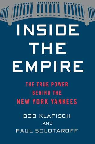 Inside the Empire: The True Power Behind the New York Yankees