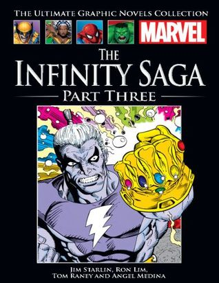 The Infinity Saga Part Three (Marvel Ultimate Graphic Novels Colection #152)