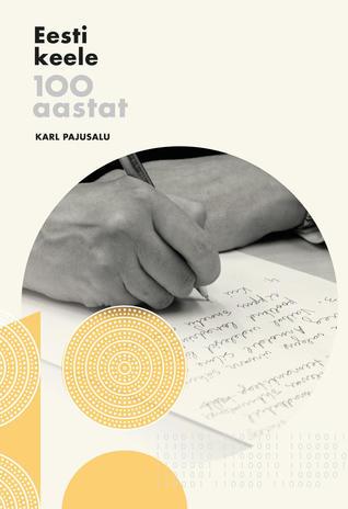 Eesti keele 100 aastat