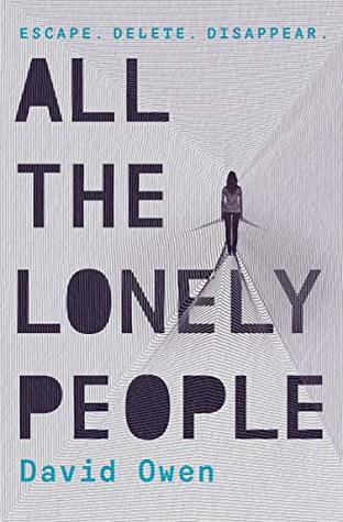 All The Lonely People by David            Owen