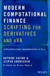 Modern Computational Finance: Scripting for Derivatives and Xva
