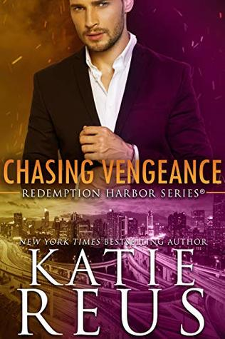 Chasing Vengeance (Redemption Harbor, #7)