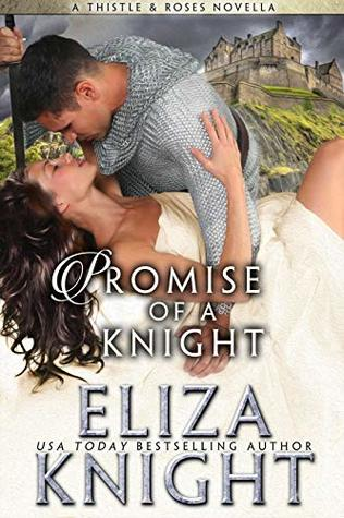 Promise of a Knight (Thistles and Roses Book 1)