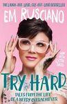 Try Hard: Tales f...