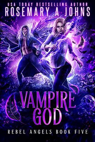 Vampire God (Rebel Angels Book 5)
