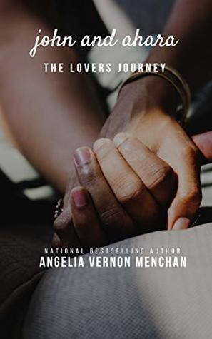 John and Ahara: The Lovers Journey: Ahara II