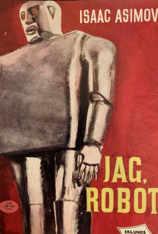 Jag, Robot (Robot, #0.1)