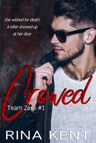 Crowed (Team Zero, #1)