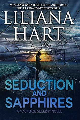 Seduction and Sapphires (A MacKenzie Security Novel Book 1)