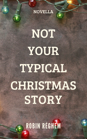 Not Your Typical Christmas Story