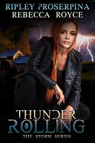 Thunder Rolling (The Storm, #2)