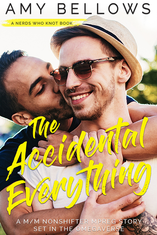 The Accidental Everything (Nerds Who Knot, #1)