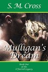 Mulligan's Dream (The O'Farrell Legacy Book 1)