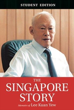The Singapore Story : Memoirs of Lee Kuan Yew