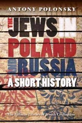 Jews in Poland and Russia: A Short History