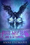 Four Shifters and a Stranger (The Guild Codex: Spellbound, #0.1)