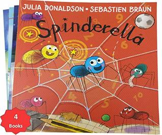 Spinderella By Julia Donaldson With 3 Extra Children's Picture Books Stories
