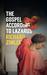 The Gospel According to Lazarus by Richard Zimler