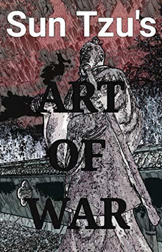 Sun Tzu's Art of War: Illustrated & Translated for Modern Readers