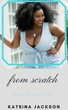 From Scratch (Welcome to Sea Port Book 1)