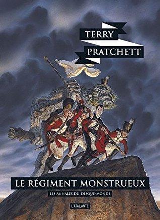 Les annales du Disque-Monde, Tome 31 : Le régiment monstrueux