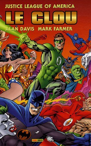 JUSTICE LEAGUE OF AMERICA : LE CLOU T01