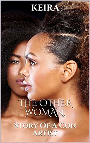 The Other Woman: Story Of A Con Artist