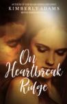 On Heartbreak Ridge (Movie #4)