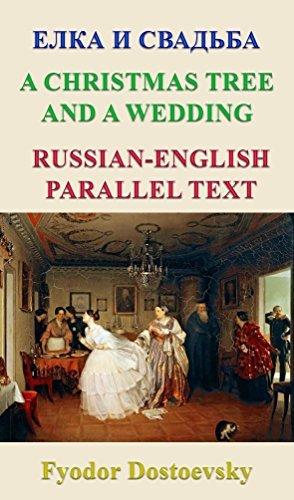 A Christmas Tree and a Wedding: Ёлка и свадьба