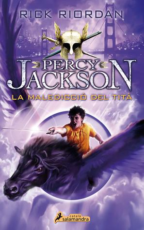 La maledicció del tità (Percy Jackson i els déus de l'Olimp, #3)