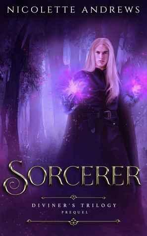 Sorcerer (Diviner's Trilogy Prequel)