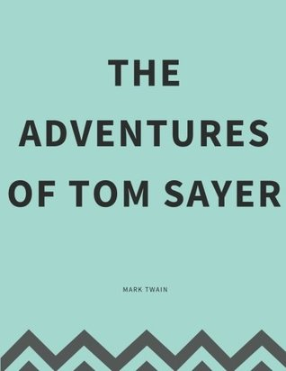 The Adventures Of Tom Sayer