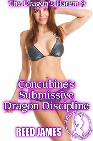 Concubine's Submissive Dragon Discipline (The Dragon's Harem 9)