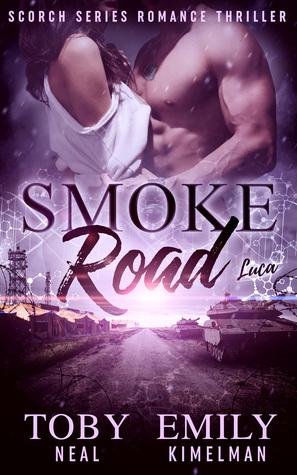 Smoke Road (Scorch #3)