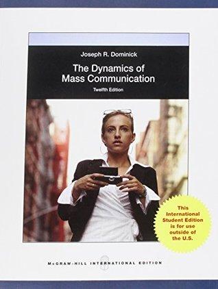 Dynamics of Mass Communication: Media in Transition