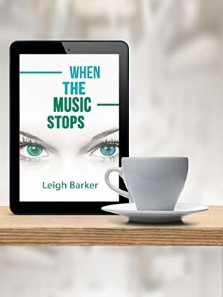 When the Music Stops: - 5 coffee break stories to set you free (Coffee Break Reads Book 2)