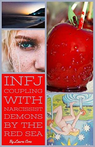 INFJ Coupling with Narcissist Demons by the Red Sea
