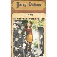 El asiento número 27 (Colección Harry Dickson #47)